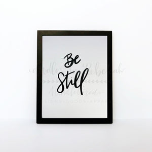 Be Still 8x10 Print - Doodles by Rebekah