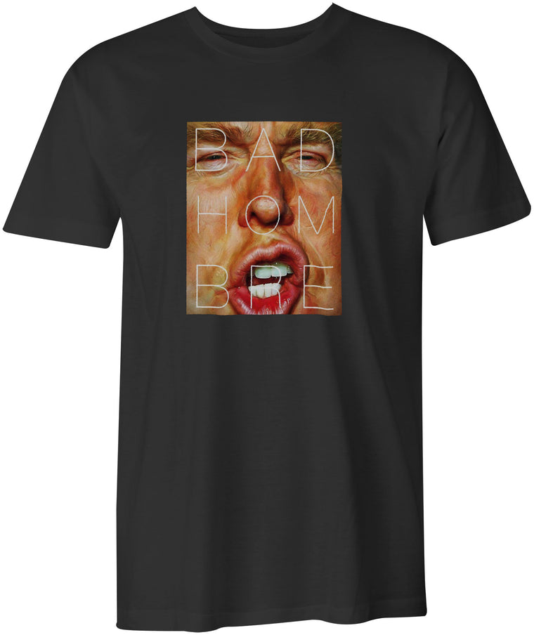 Trump is One Bad Hombre Black T-Shirt