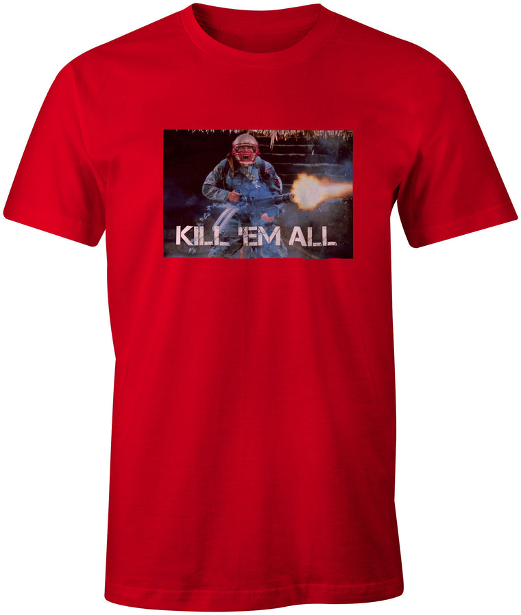 Tom being Tom, Tom Brady Kill'em All Red T-Shirt