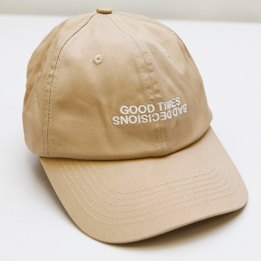 GOOD TIMES BAD DECISIONS DAD HAT ~ TAN
