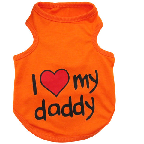 """I Love My Daddy"" Dog Shirt - The Kind Owl"