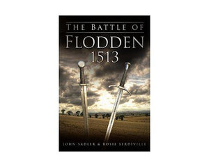 Books And Magazines - The Battle of Flodden 1513 by John Sadler