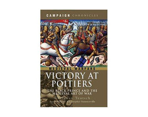 Books And Magazines - Victory at Poitiers by Christian Teutsch
