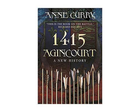 Books And Magazines - Agincourt 1415 A New History - Anne Curry