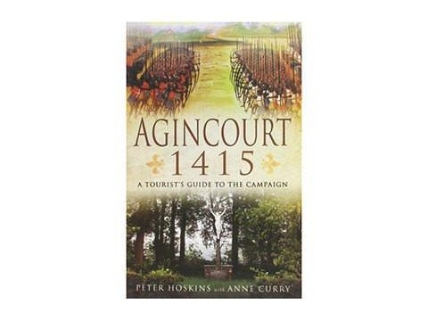 Books And Magazines - Agincourt 1415  A Tourist's Guide To The Campaign