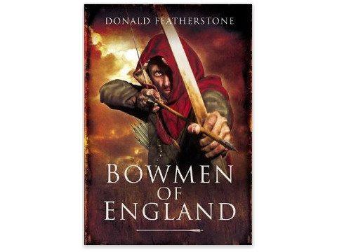 Books And Magazines - Bowmen Of England By Donald Featherstone