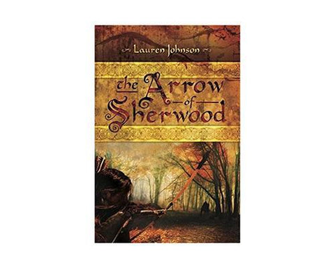 Books And Magazines - The Arrow Of Sherwood By Lauren Johnson
