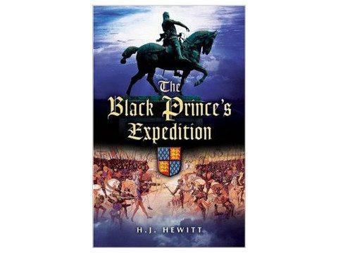 Books And Magazines - The Black Prince's Expedition By H J Hewitt