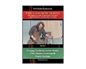 DVDs - Forging Medieval Arrow Heads - The Longbow Series DVD
