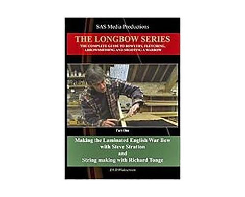 DVDs - Making The Laminated English Warbow - The Longbow Series DVD