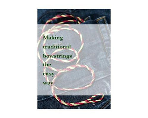 DVDs - Making Traditional Bowstrings The Easy Way DVD