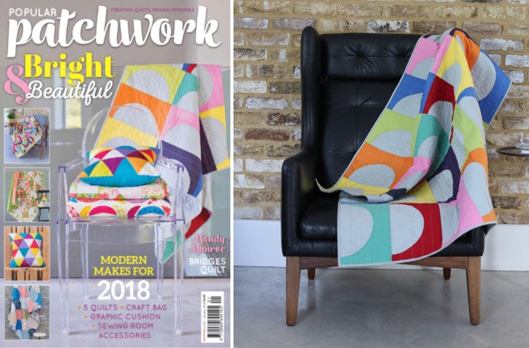 Bridges makes the cover of Popular Patchwork