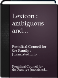 Lexicon : Pontifical council for the family