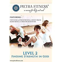 Pietra Fitness Level 2: Finding Strength In God