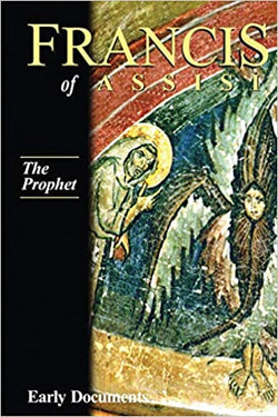 Francis of Assisi , Early Documents, The Prophet