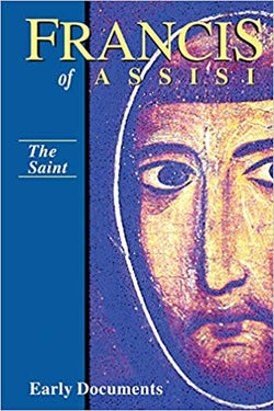 Francis of Assisi , Early Documents, The Saint