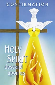 Holy Spirit Descend Upon Us - Confirmation Bulletin