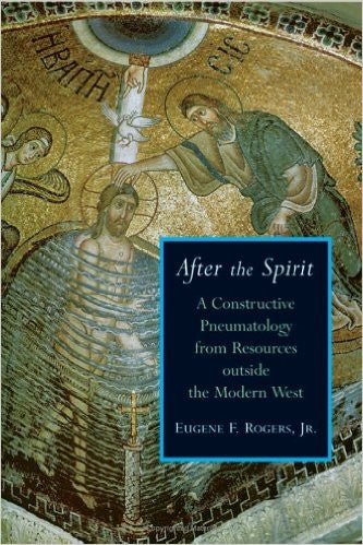 After The Spirit by Eugene F. Rogers Jr.