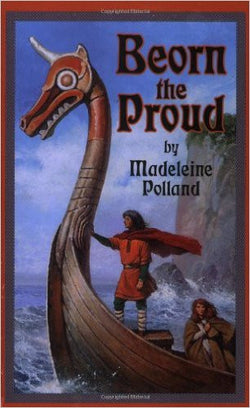 Beorn the Proud  by Madeleine Polland