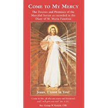 Come to My Mercy - The Desires and Promises of the Merciful Saviour