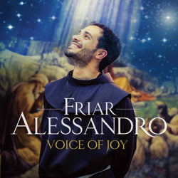Friar Alessandro - Voice of Joy