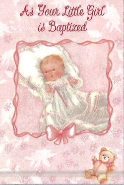 Greetings of Faith - As Your Little Girl Is Baptized - Greeting Card