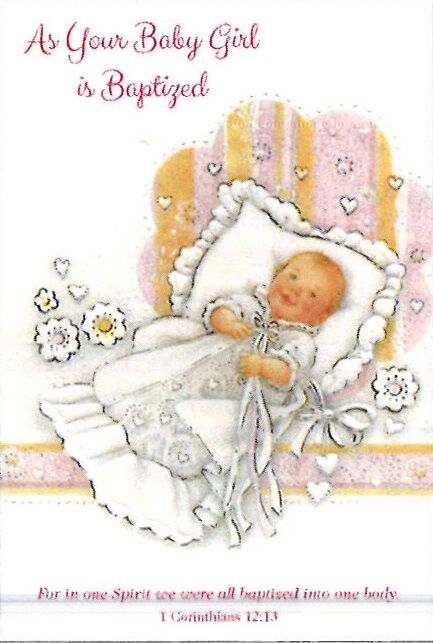 Greetings of Faith - As Your Baby Girl Is Baptized - Greeting Card