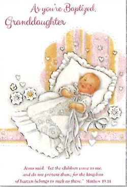 Greetings of Faith - As You Are Baptized Granddaughter - Greeting Card