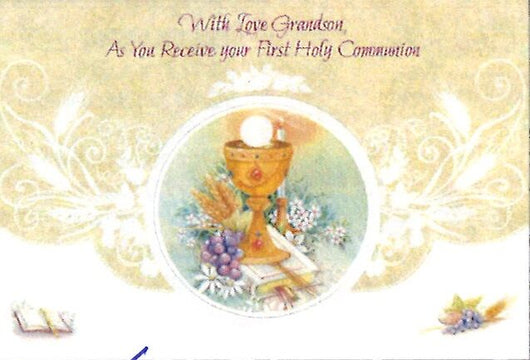 Greetings of Faith - With Love Grandson As You Receive your First Holy Communion - Greeting Card