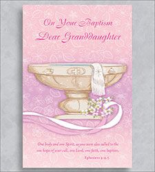 Greetings of Faith - On Your Baptism Dear Granddaughter - Greeting Card
