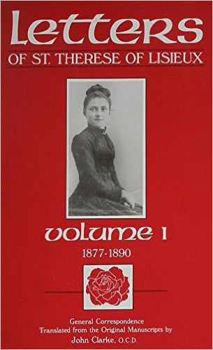 Letters of St. Therese of Lisieux (volume I) and (volume II) by Thérèse of Lisieux; Translated by John Clarke