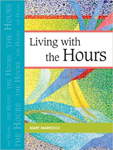 Living with the Hours by Mary Marrocco