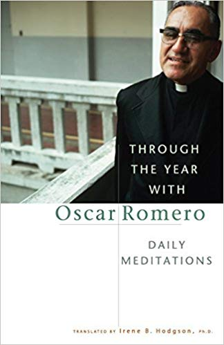 Through the Year with Oscar Romero: Daily Meditations by Irene Hodgson