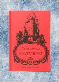 Outlaws Of Ravenhurst by Sr. M. Imelda Wallace S.L.