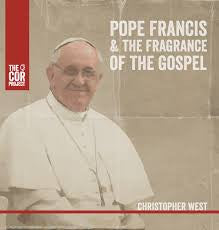 Pope Francis & The Fragrance of the Gospel - CD