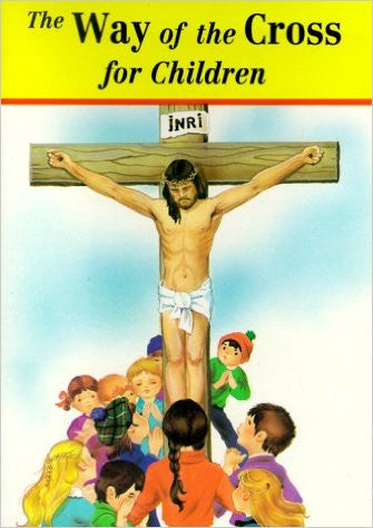 The Way of the Cross for Children by Jude Winkler (Rev.)