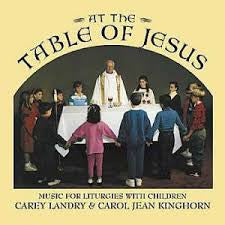 At the Table of Jesus Music for Liturgies with Children