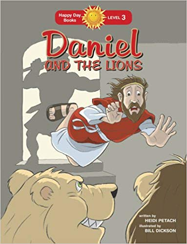 Daniel and the Lions (Happy Day)  by Heidi Petach