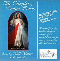 CD - Chaplet of Divine Mercy Sung Mercysong (Composer) Still Waters (Recorder)