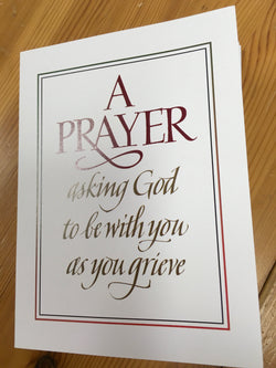 Greeting Card - |A Prayer Asking God to be with you as you grieve
