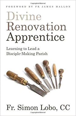 Divine Renovation Apprentice by Fr Simon Lobo