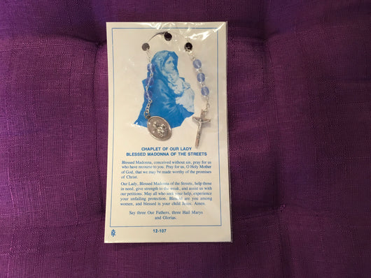 Chaplet of Our Lady Blessed Madonna of the Streets