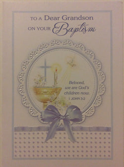 Greetings of Faith - To a Dear Grandson on Your Baptism - Greeting Card