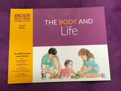 The Body and Life  The Body Matters Lesson Books