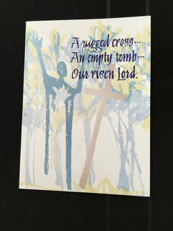 A Rugged Cross An Empty Tomb Easter Card