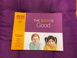 The Body is Good.  The Body Matters Lesson Books Level K Book 2
