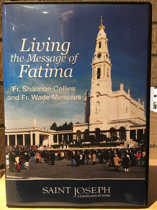 Living the Message of Fatima -  DVD