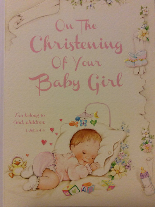 On the christening of your baby girl
