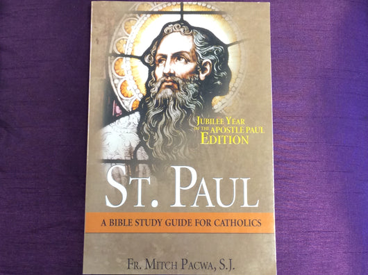 St. Paul: A Bible Study Guide for Catholics by Fr. Mitch Pacwa, SJ
