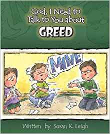 God I Need To Talk To You About - Greed by Susan K. Leigh